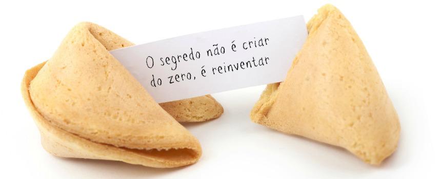 O segredo não é criar do zero, é reinventar