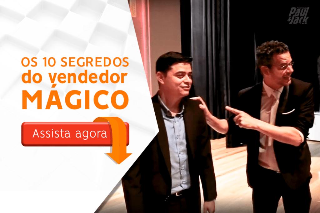 Palestra de vendas – Os 10 segredos do vendedor mágico