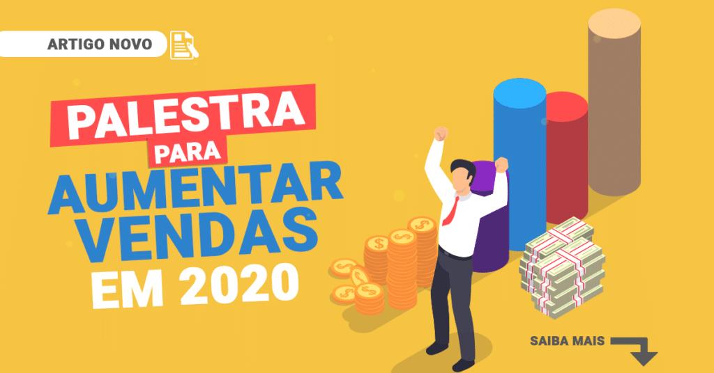 palestra-para-aumentar-vendas-em-2020